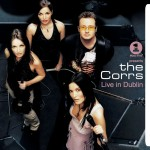 VH1 Presents the Corrs Live in Dublin (2002)