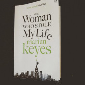 The Woman who stole my life di Marian Keyes